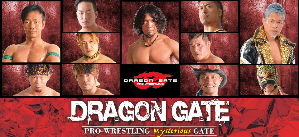 DRAGON GATE PRO-WRESTLING Mysterious GATE